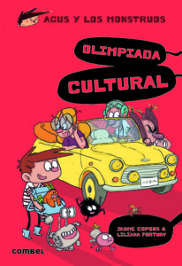 CULTURAL OLYMPIAD -AGUS AND MONSTERS 16 - COPONS FORTUNY COMBEL EDITORIAL 2019 BOLOGNA